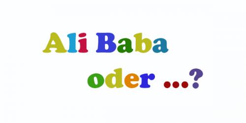 Ali baba oder.... gerade
